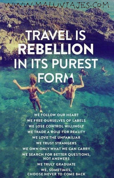 travel is rebelion