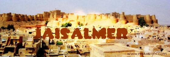India: La ciudad Dorada de Jaisalmer Parte I