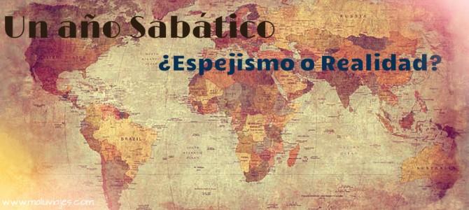 Año Sabático: ¿Espejismo o realidad?
