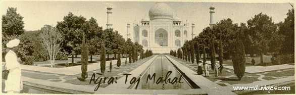 India: Agra y su imponente Taj Mahal